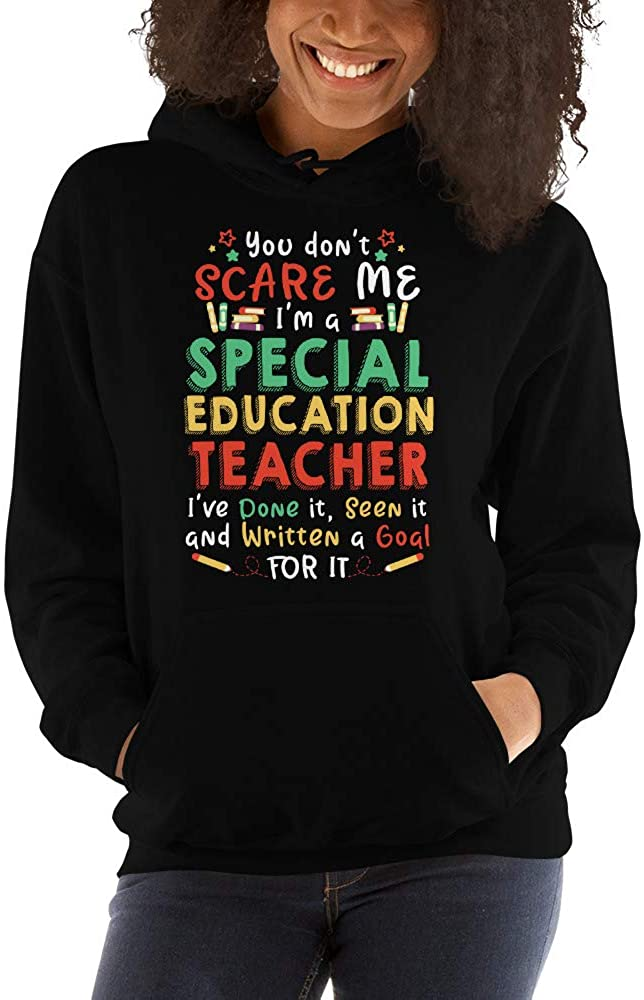 TEEPOMY You Dont Scare Me SPED Special Education Teacher Unisex Hoodie