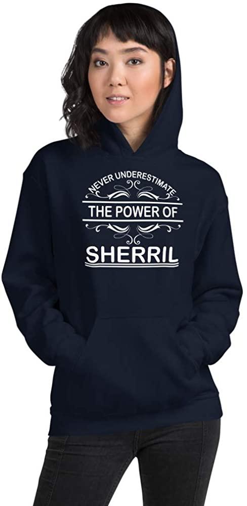 Never Underestimate The Power of Sherril PF