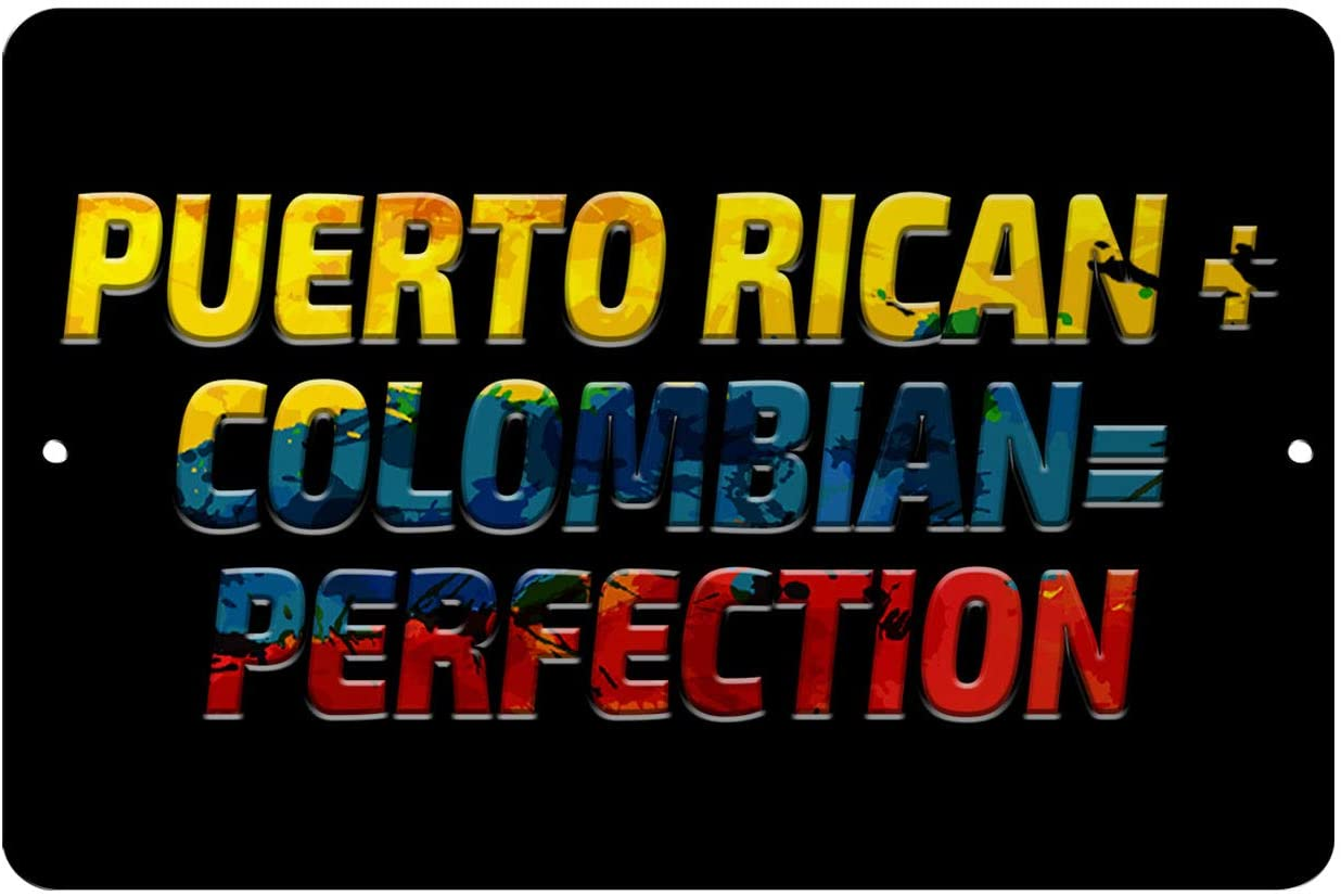 Makoroni - Puerto Rican + Colombian= Perfection Colombia Colombian 12x18 inc Aluminum Decorative Wall Street Sign