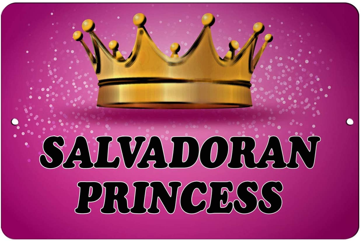 Makoroni - Salvadoran Princess Princess 12x18 inc Aluminum Decorative Wall Street Sign