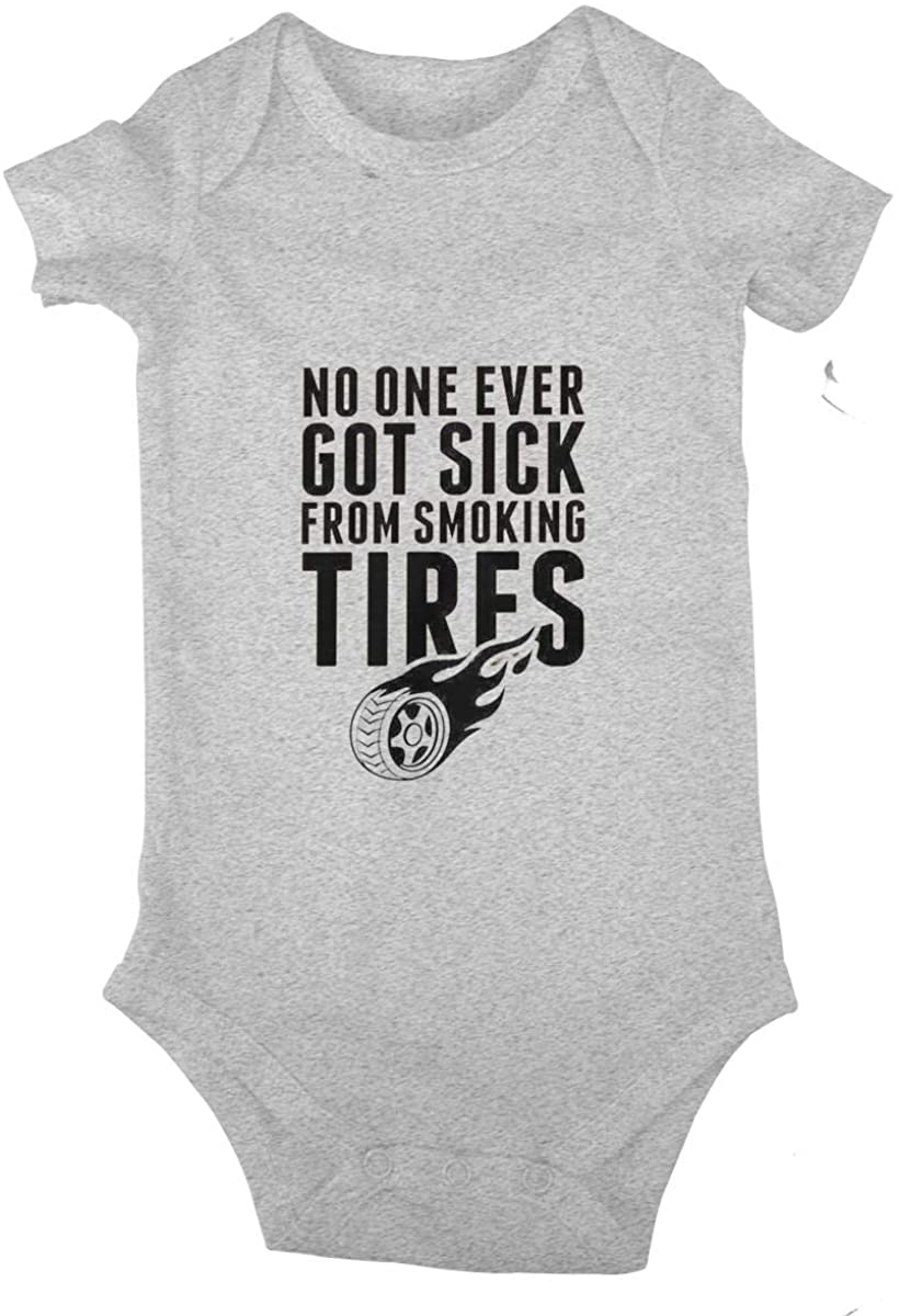 No One Ever Got Sick Fron Smoking Tires Baby Climbing Clothes Short Sleeved Bodysuit