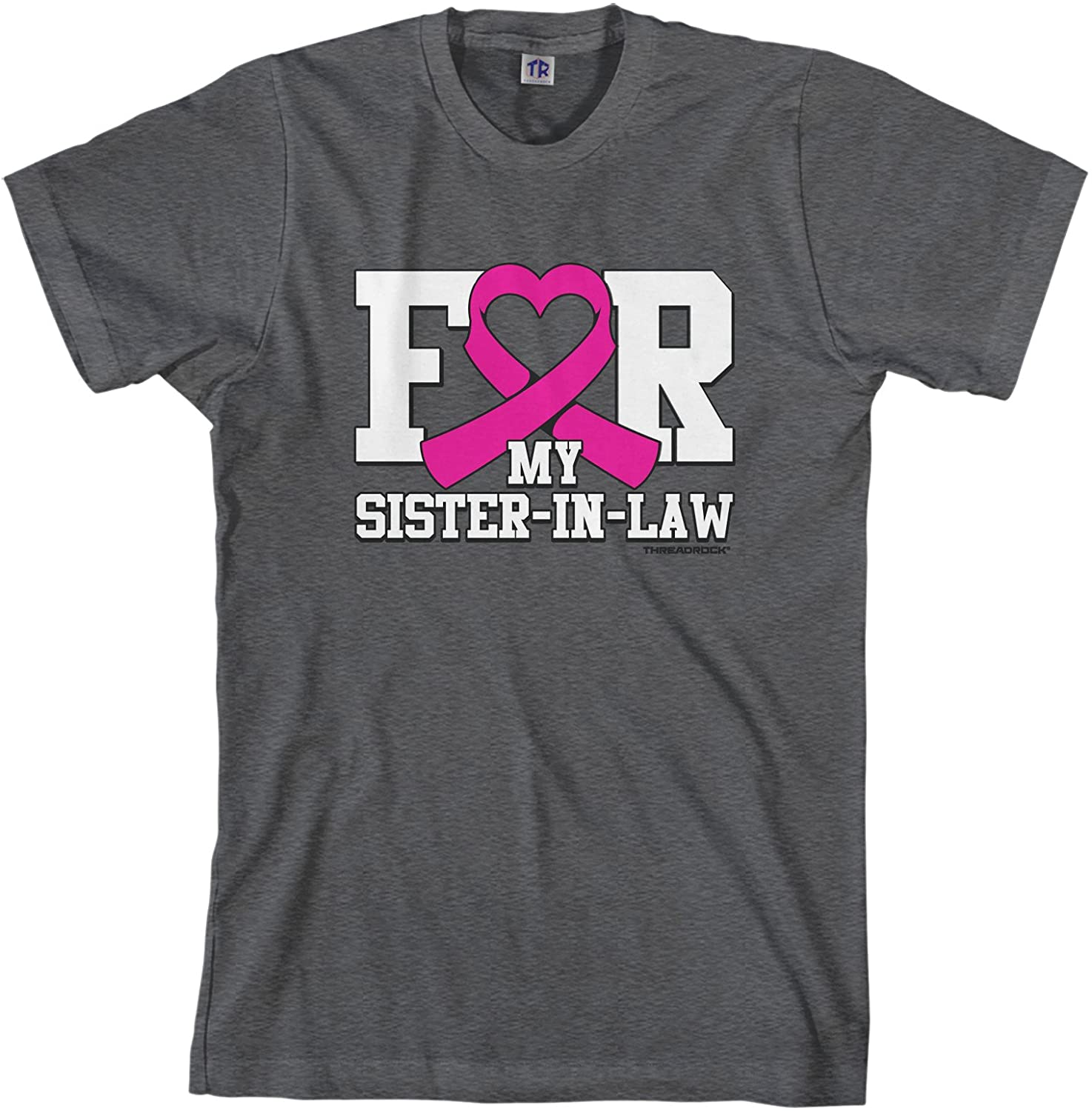 Threadrock Men's for My Sister-in-Law Breast Cancer Awareness T-Shirt