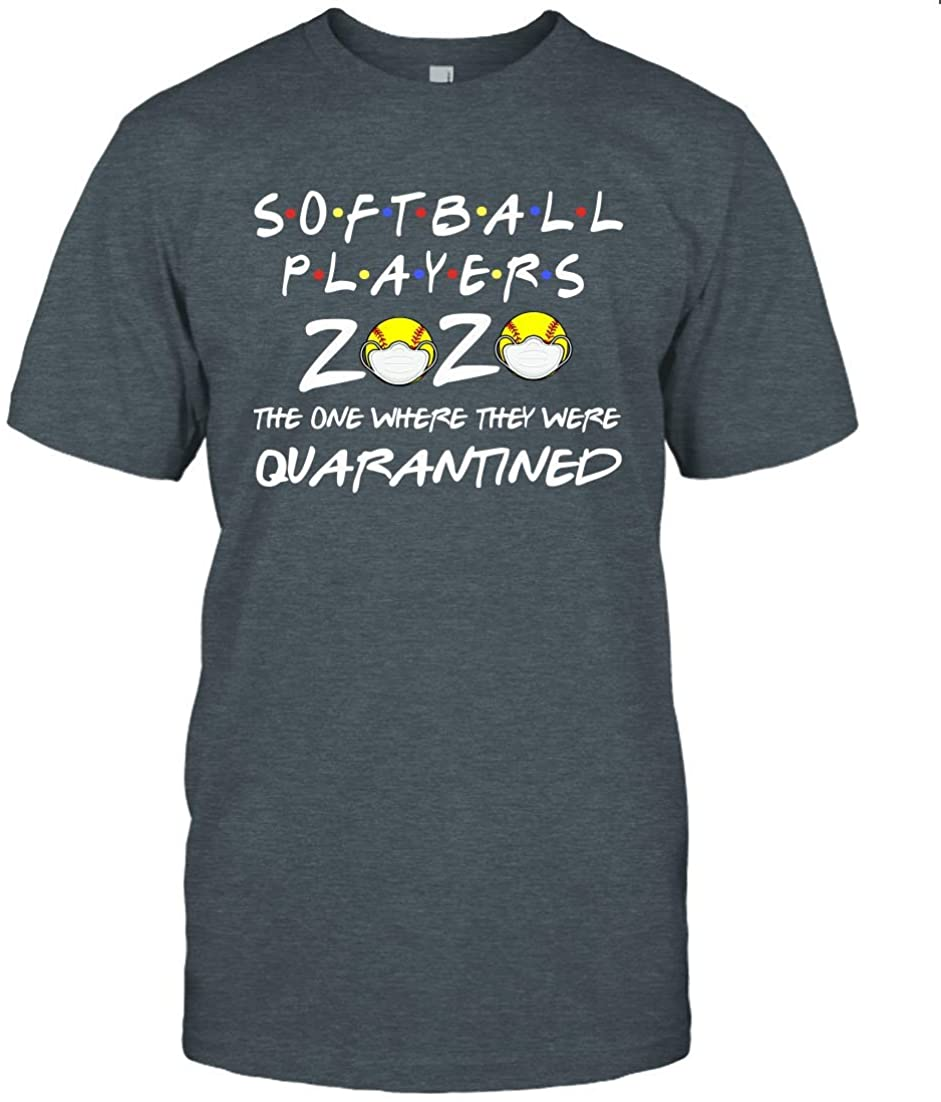 Unisex Softball Players 2020 The One Where They were Quarantined T-Shirt