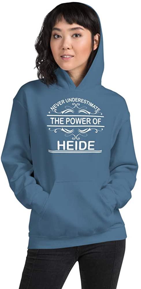 Never Underestimate The Power of Heide PF Indigo Blue