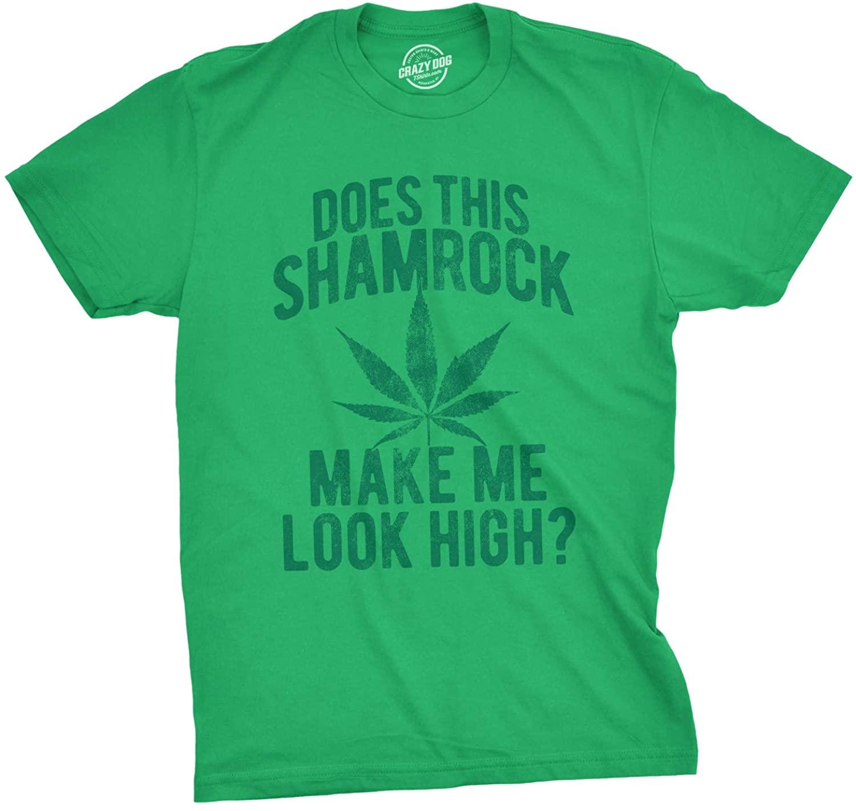 Mens Does This Shamrock Make Me Look High T Shirt Funny Saint Patricks 420 Tee