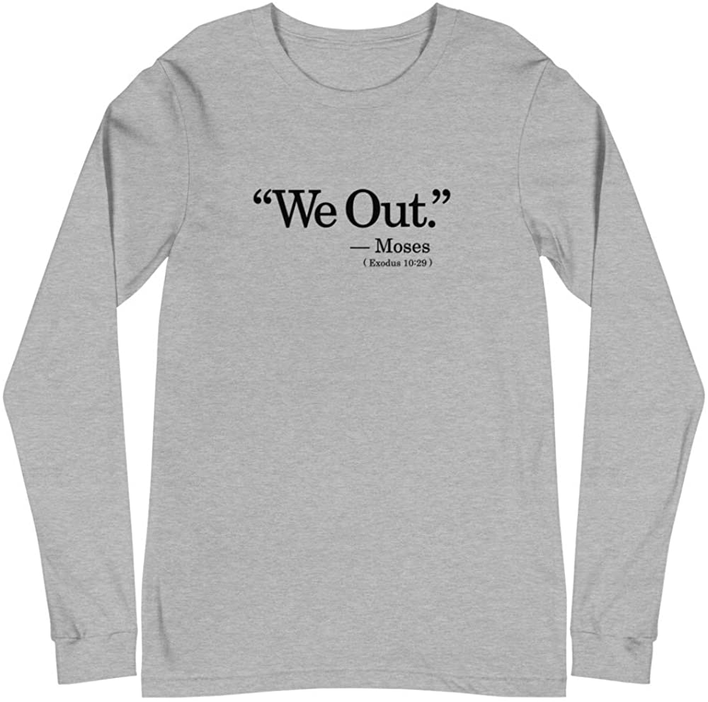 THT Apparel We Out Unisex Long Sleeve Tee