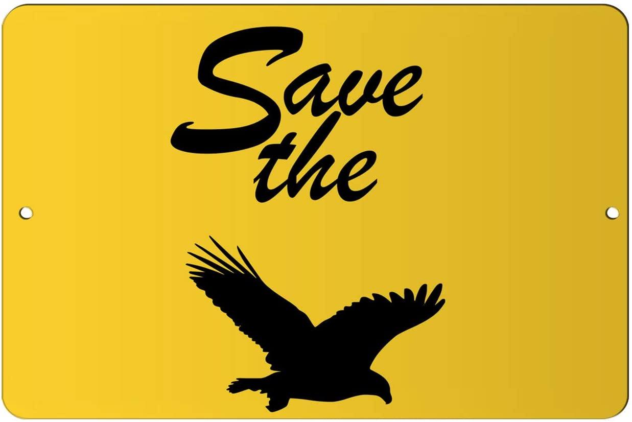 Makoroni - Save The Eagles Animal 12x18 inc Aluminum Decorative Wall Street Sign
