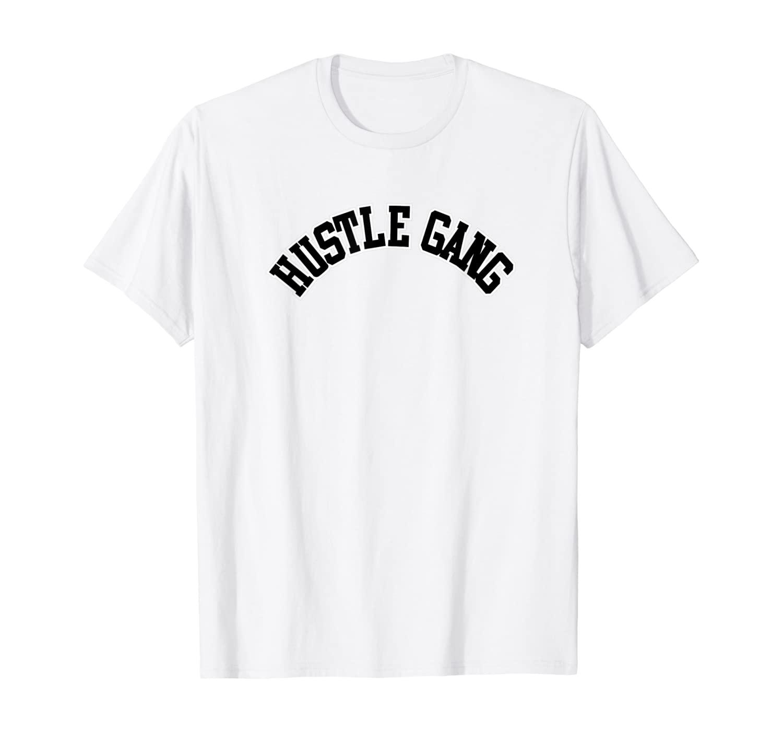 Hustle Gang T-Shirt