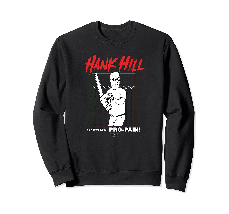 King of the Hill Pro-Pain Sweatshirt