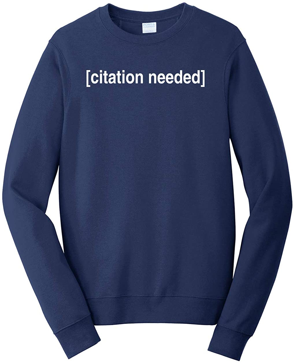 Tenacitee Men's Citation Needed Sweatshirt