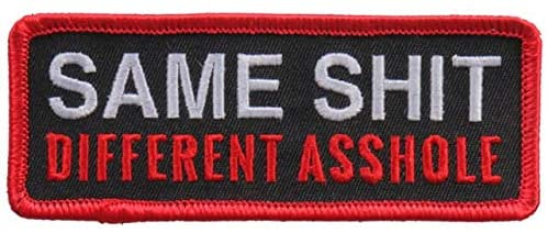 Same Shit Different Asshole Iron On Patches - Sew On Artwork Applique Patch, 4