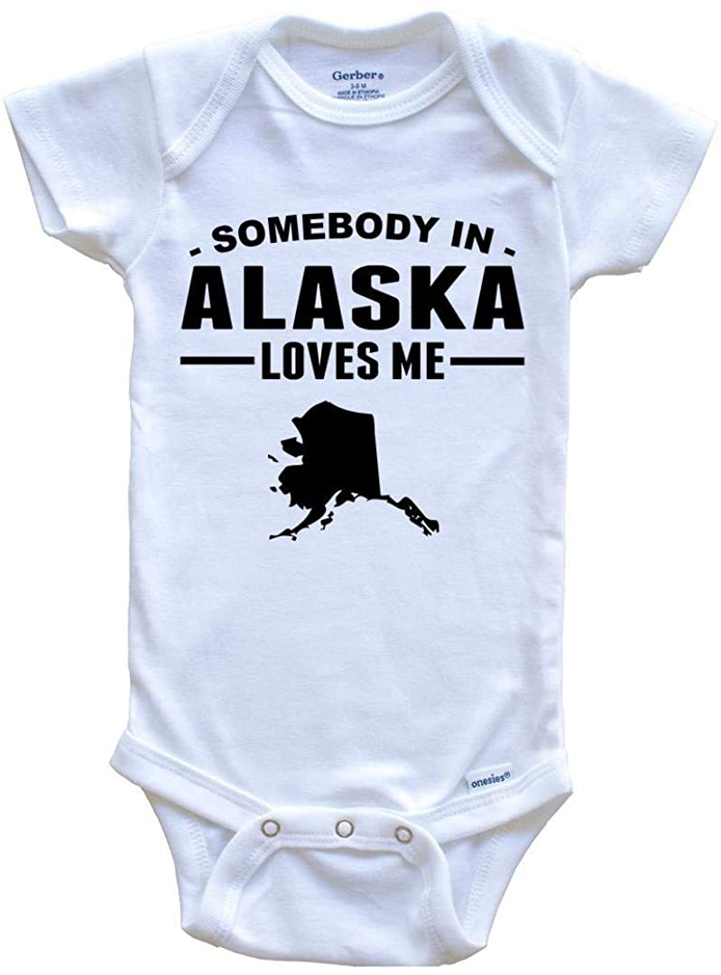 Somebody in Alaska Loves Me Baby Onesie - Alaska Baby Bodysuit