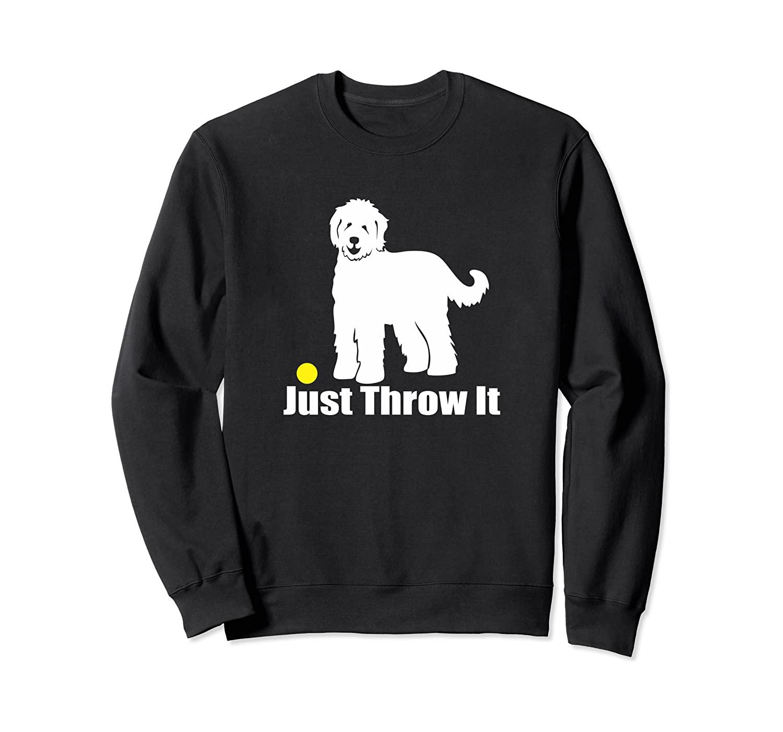 Just Throw It   Nickerstickers Goldendoodle Labradoodle Sweatshirt
