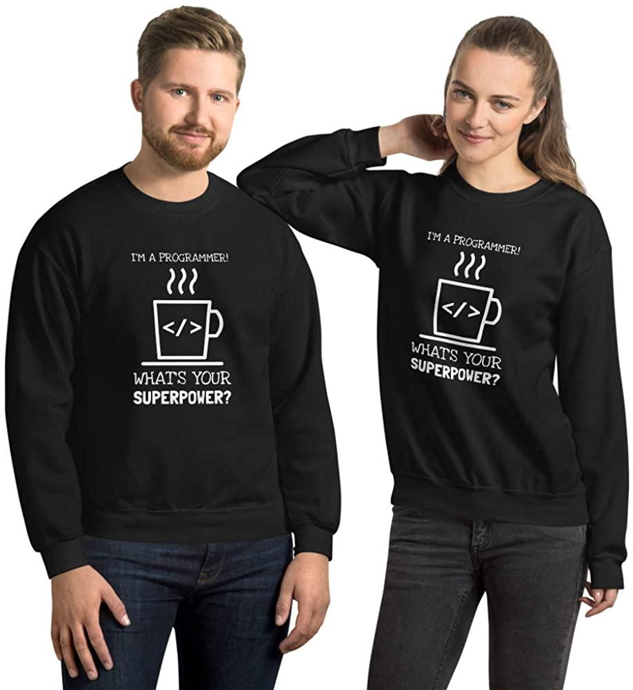 Im a Programmer! Whats Your Superpower? Unisex Sweatshirt Black