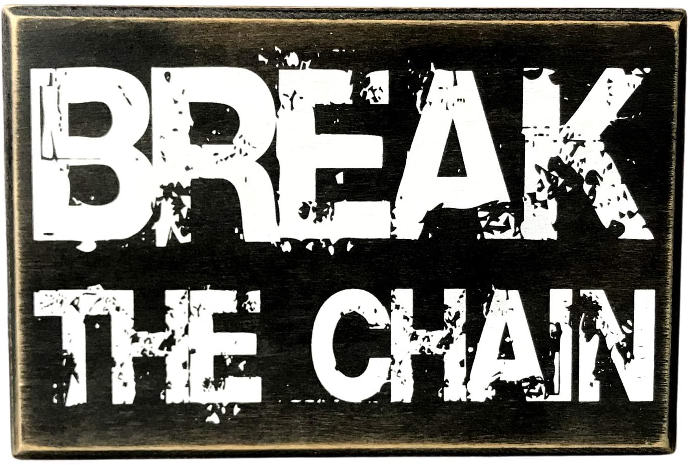 Break The Chain Motivational Wall Art Decor 6
