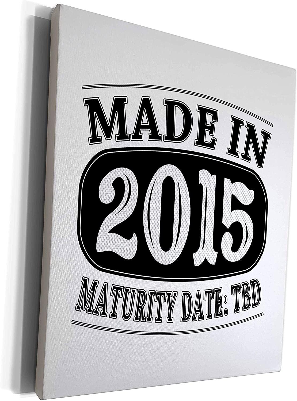 3dRose Janna Salak Designs Humor - Made in 2015 - Maturity Date TDB - Museum Grade Canvas Wrap (cw_212494_1)