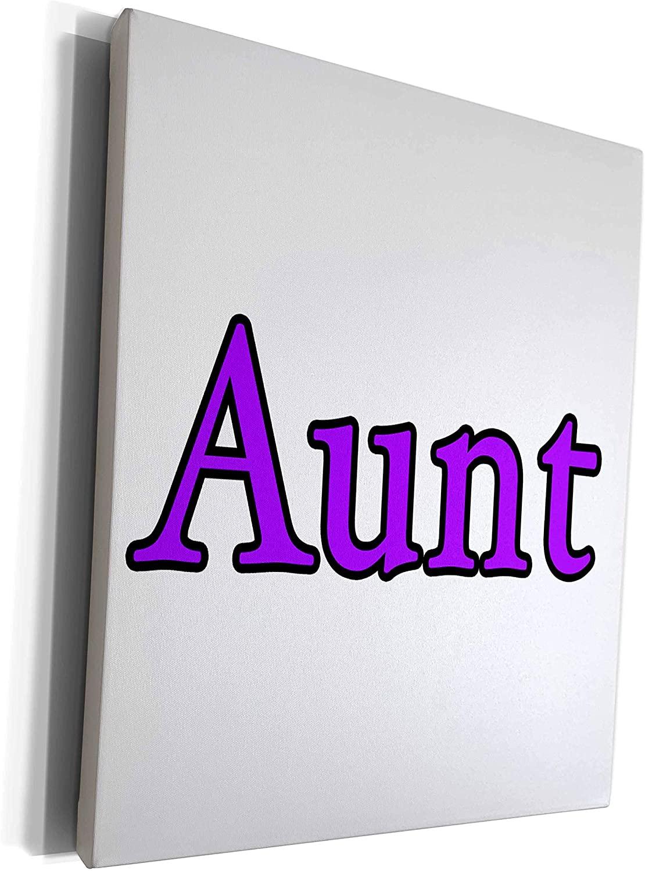 3dRose EvaDane - Quotes - Aunt Purple - Museum Grade Canvas Wrap (cw_223899_1)