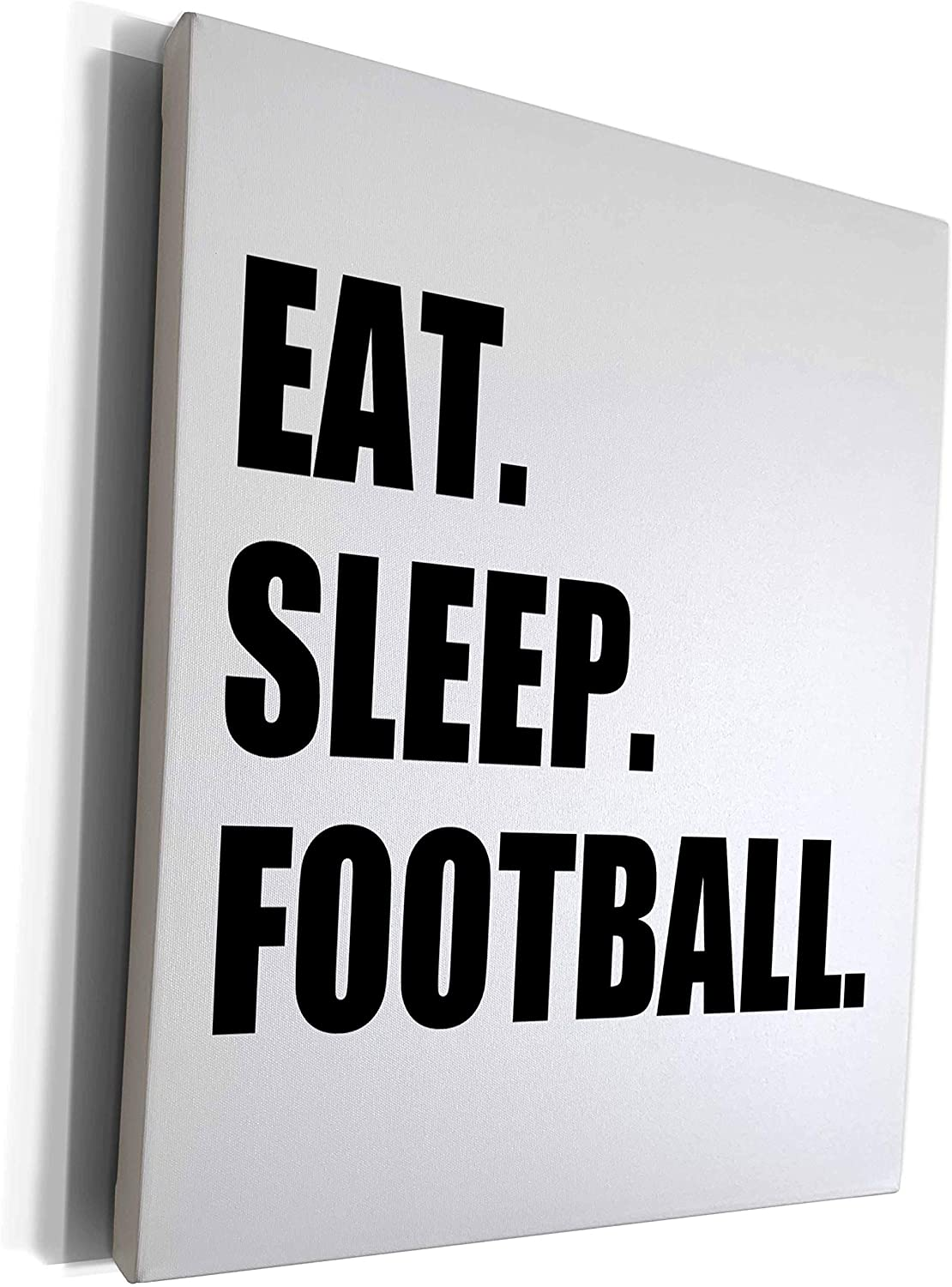 3dRose InspirationzStore Eat Sleep series - Eat Sleep Football - gifts for soccer or american football enthusiasts - Museum Grade Canvas Wrap (cw_180405_1)