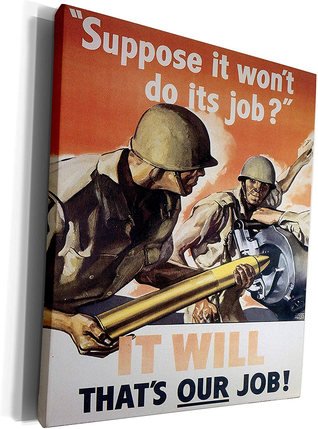 3dRose BLN Vintage World War I and World War II Posters - Vintage Suppose it wont do its job War Poster - Museum Grade Canvas Wrap (cw_149447_1)