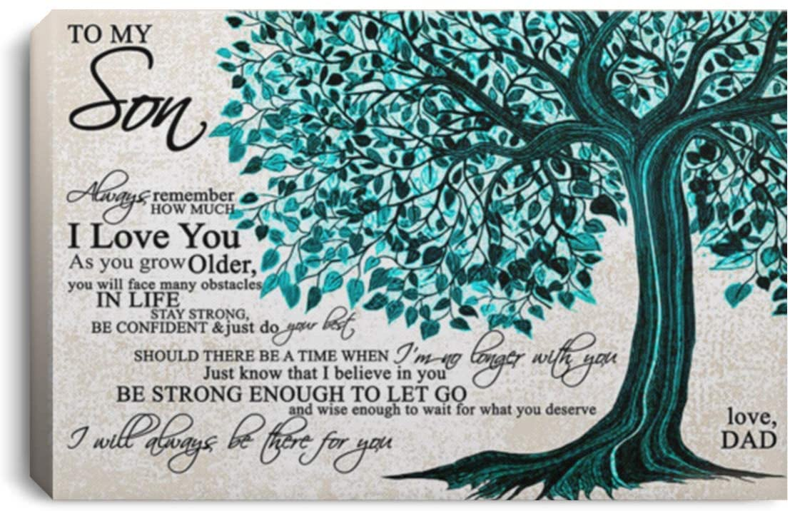 Canvas Wall Art for Living Room Bedroom I Love You As You Grow Older, You Will Face Many Obstacles in Life Stay Strong, Be Confident & Jus Do Your Best from Dad