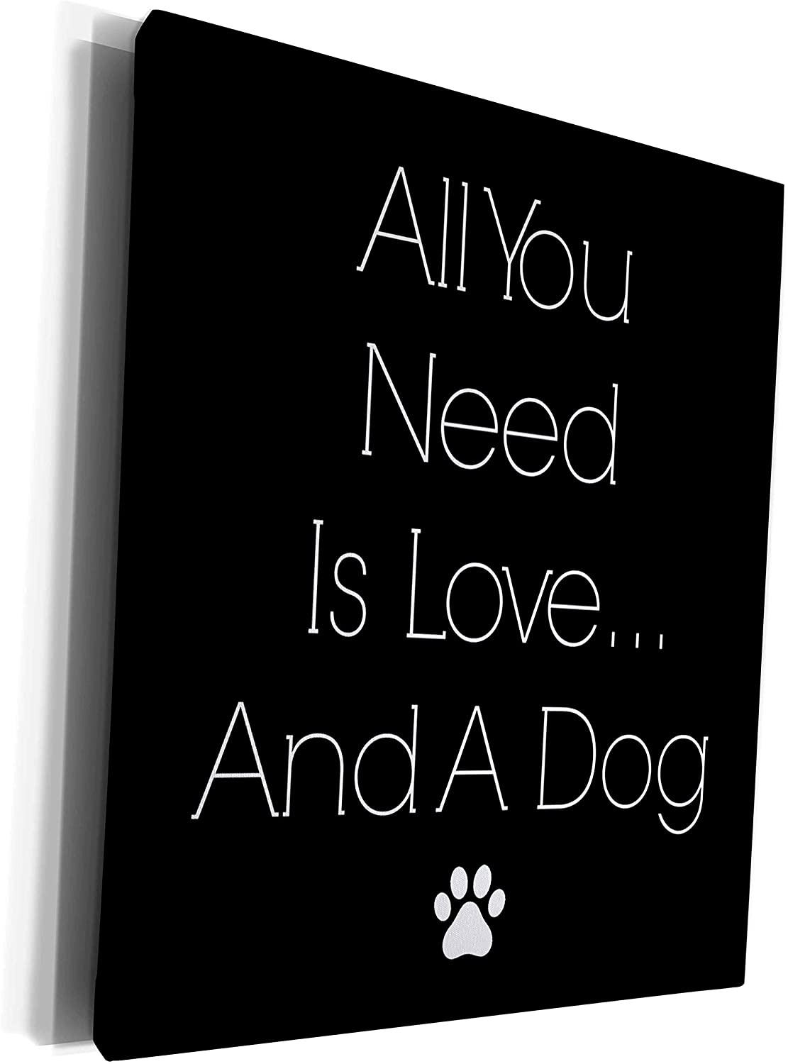 3dRose BrooklynMeme Pets - All you need is love and a dog white print on a black background - Museum Grade Canvas Wrap (cw_221874_1)