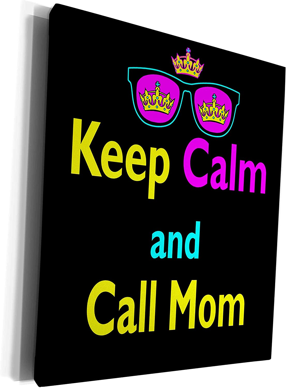 3dRose Dooni Designs CMYK Hipster Designs - CMYK Keep Calm Parody Hipster Crown And Sunglasses Keep Calm And Call Mom - Museum Grade Canvas Wrap (cw_116572_1)