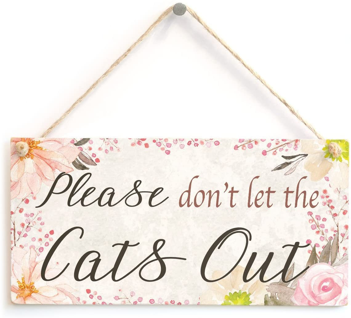 Meijiafei Please Don't let The Cats Out - Beautiful Home Decor Accessory Sign Great Small Gift for Cat Lovers 10