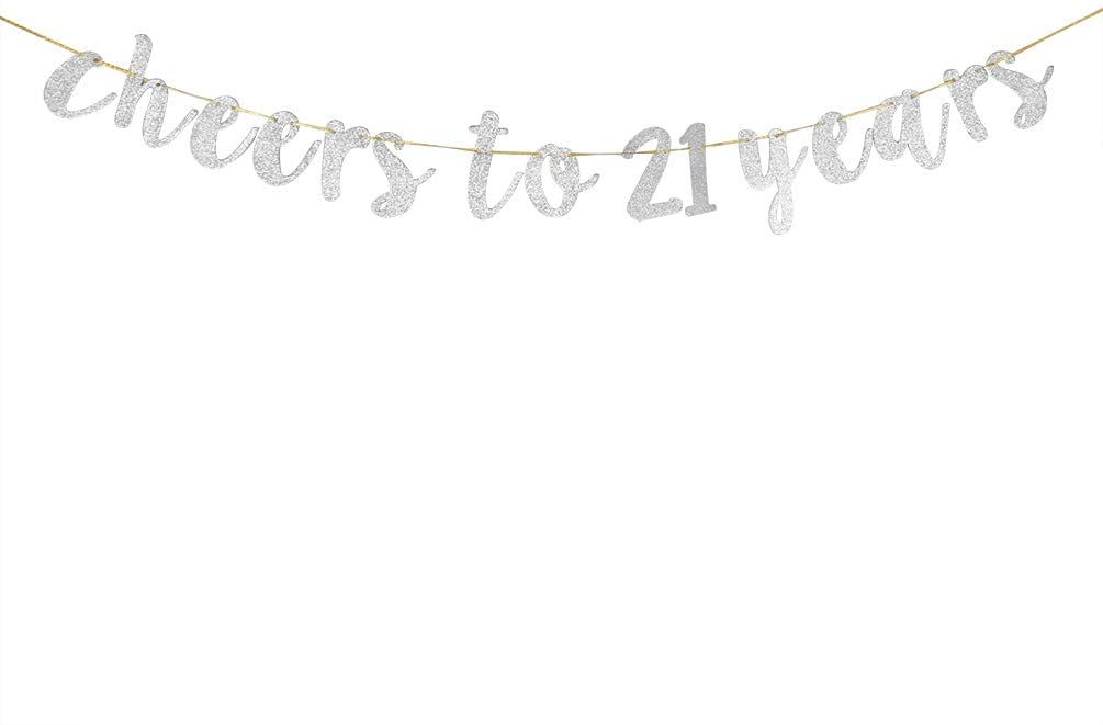 Glitter Silver Cheers to 21 Years Banner - 21st Birthday Sign Bunting 21& Legal Marriage Anniversary Party Bunting Decoration
