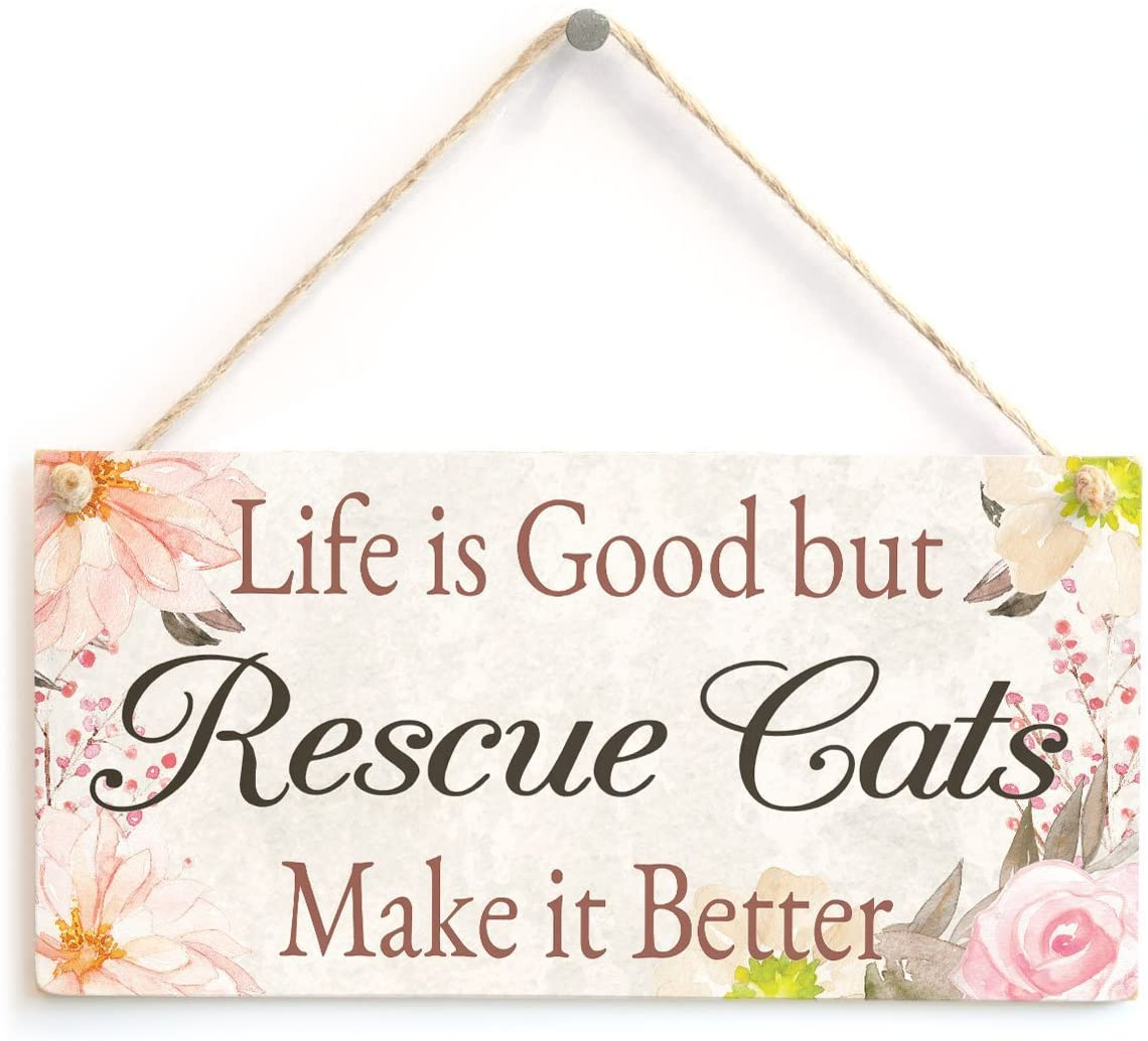 Meijiafei Life is Good but Rescue Cats Make it Better - Super Cute Floral Home Accessory Gift Sign for Rescue Cat Lovers 10