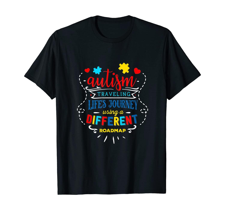 Proud Autism Traveling Life Journey Using Different Roadman T-Shirt