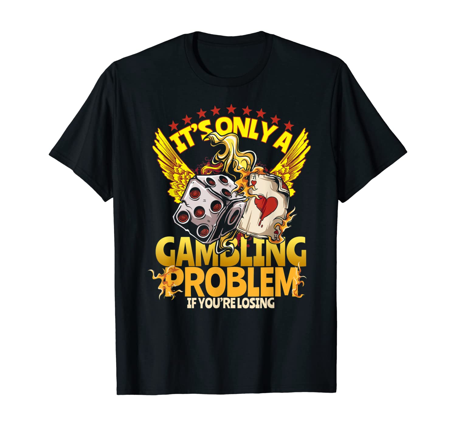 Gambler Gift Funny Casino Gambling Poker Player T-Shirt