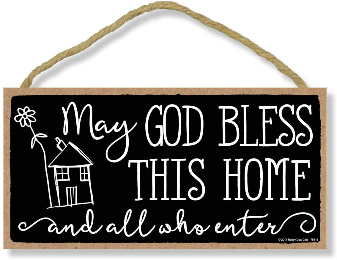 Honey Dew Gifts May God Bless This House and All Who Enter 5 inch by 10 inch Hanging Wall Art, Decorative Wood Sign Home Decor