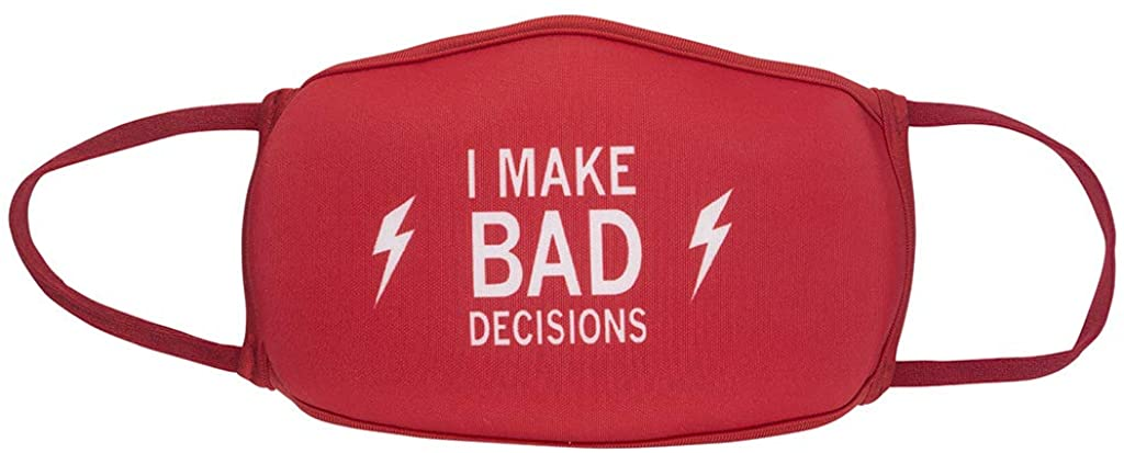 I Make Bad Decisions Novelty Face Cover with Strap | Original Unisex Funny Saying Gift | Hilarious Day Apparel for Men Women Adult | Best Inappropriate Jerk Sarcasm Lover Present | One Size Fits Most