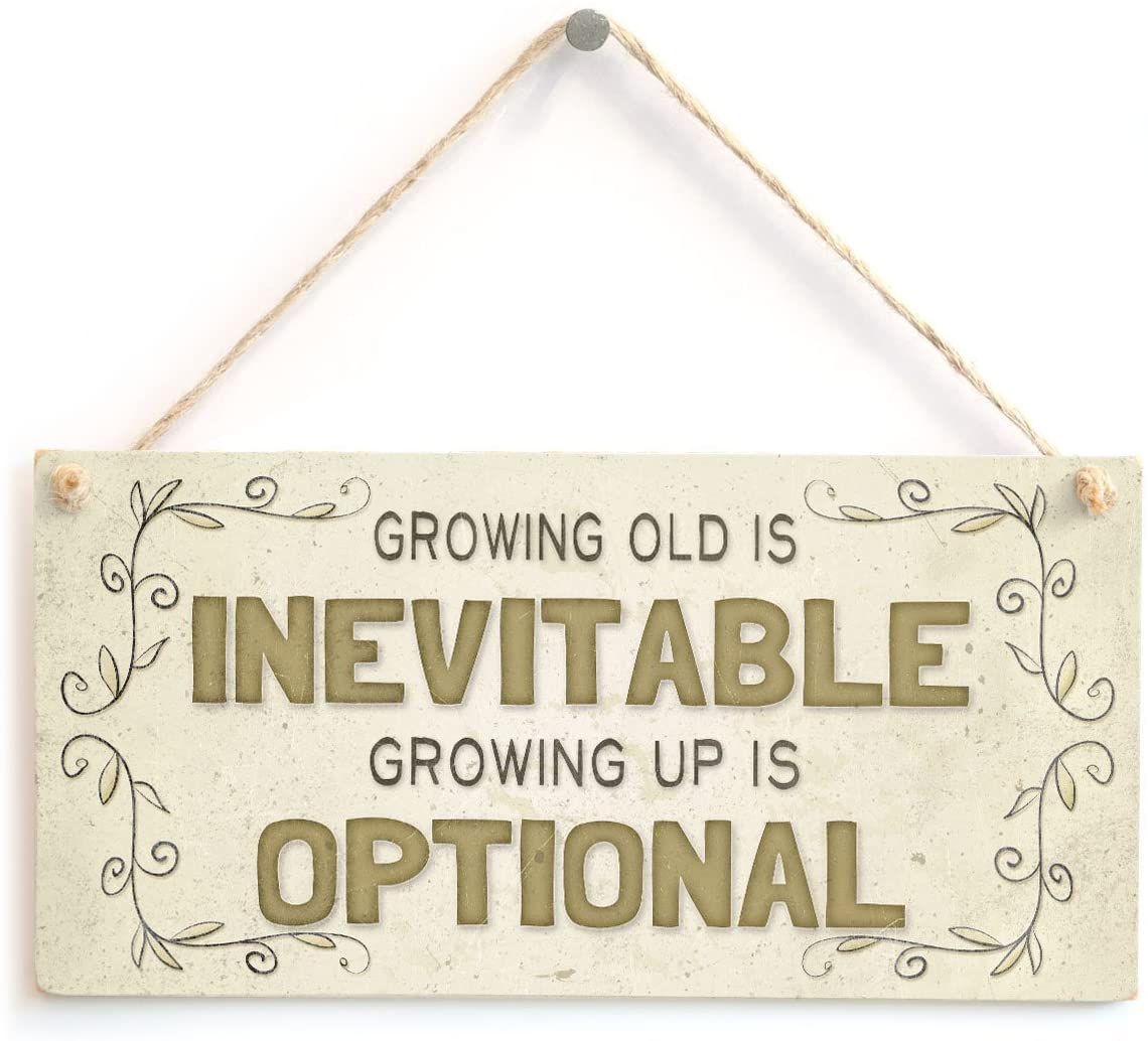 Meijiafei Growing Old is Inevitable Growing Up is Optional - 40th 50th 60th Birthday Decor Sign 10