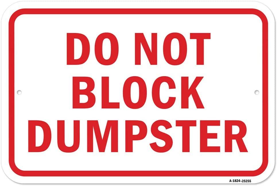 Do Not Block Dumpster | 18