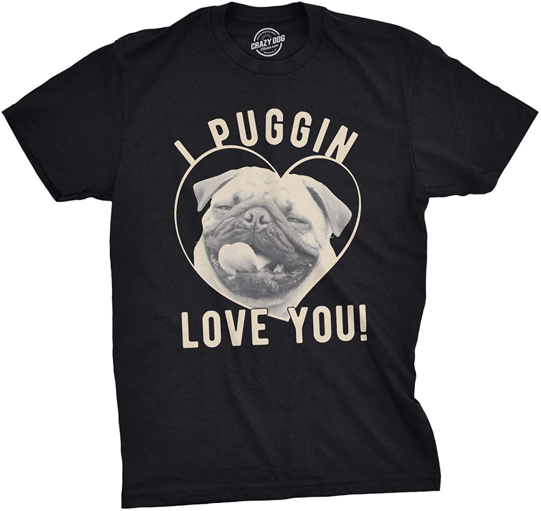 Mens I Puggin Love You Tshirt Cute Dog Pug Valentines Day Tee