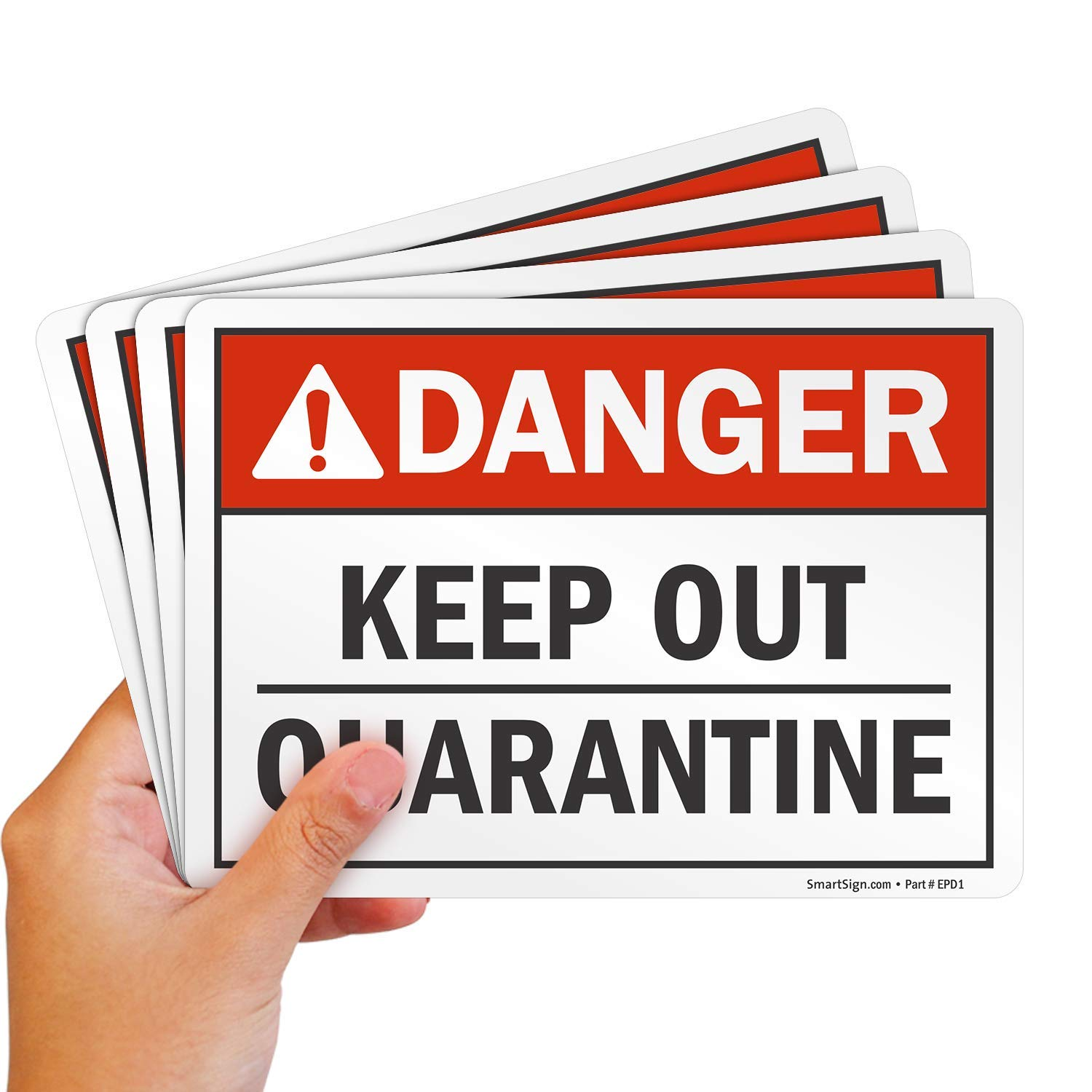 """SmartSign """"Danger - Keep Out, Quarantine"""" Label 