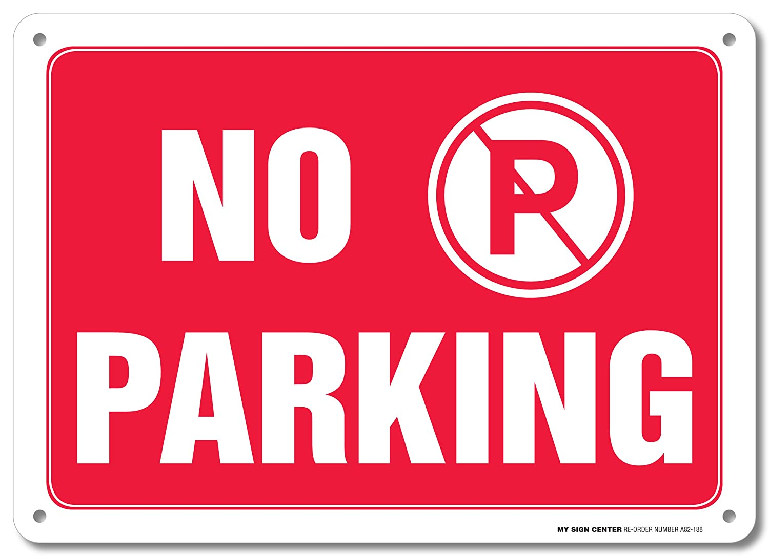 No Parking Warning Sign - Do Not Block Driveway - 10 X 14 - .040 Rust Free Heavy Duty Aluminum - Made in USA - UV Protected and Weatherproof - A82-188