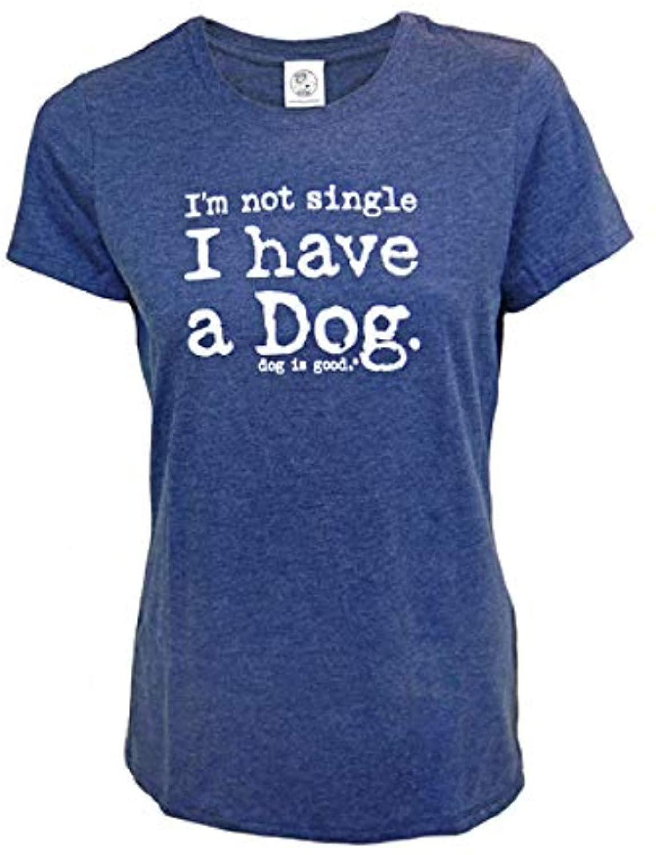 Dog is Good Women's I'm Not Single, I Have a Dog Short Sleeve T-Shirt