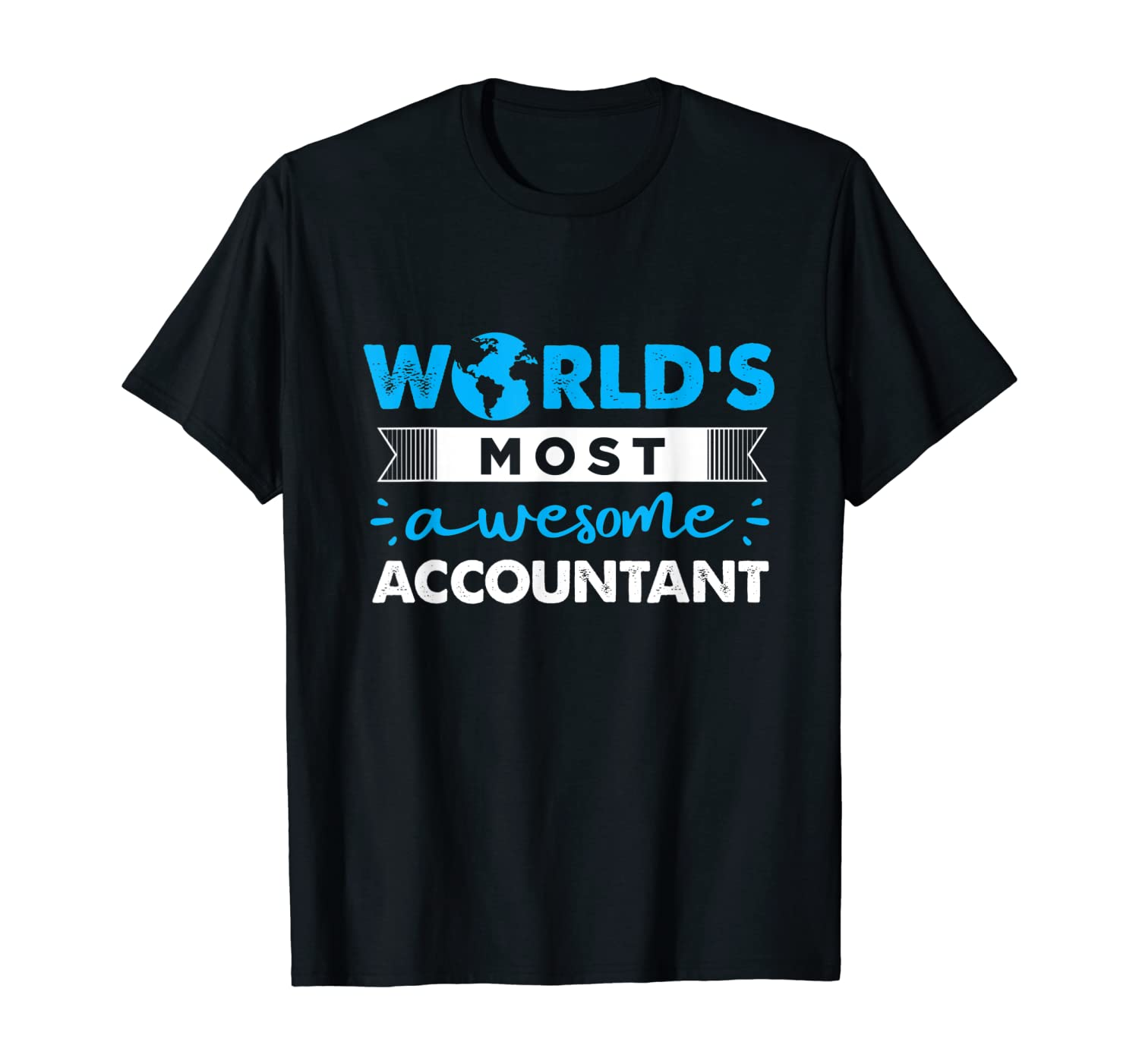 Accountant Gift guess work Father man funny cool T-Shirt
