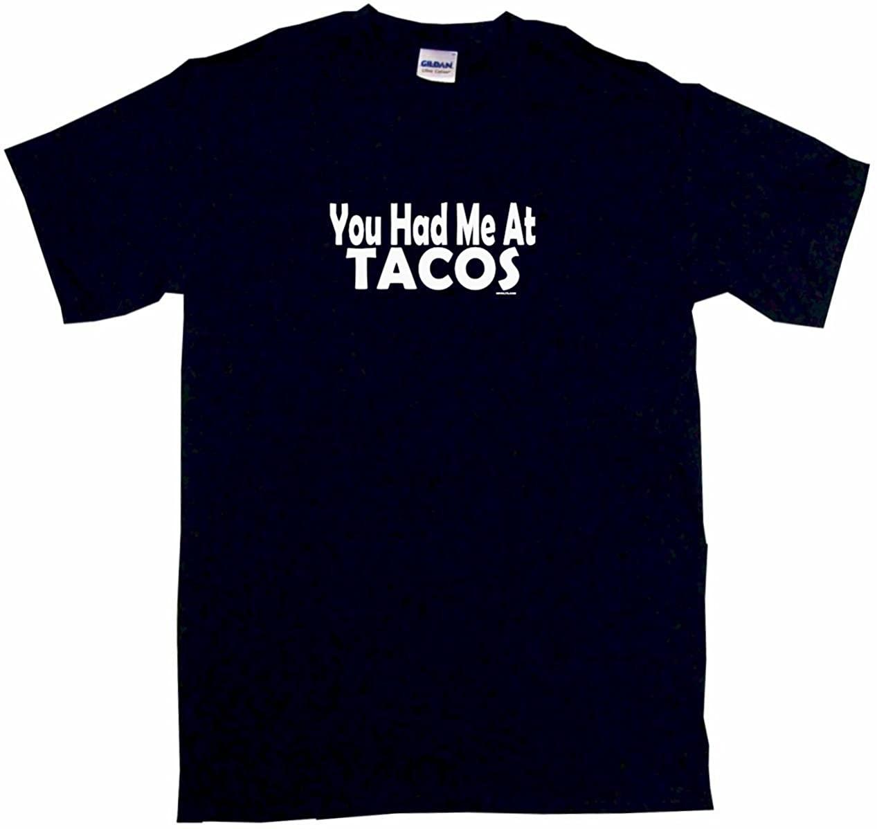 99 Volts You Had Me at Tacos Men's Tee Shirt