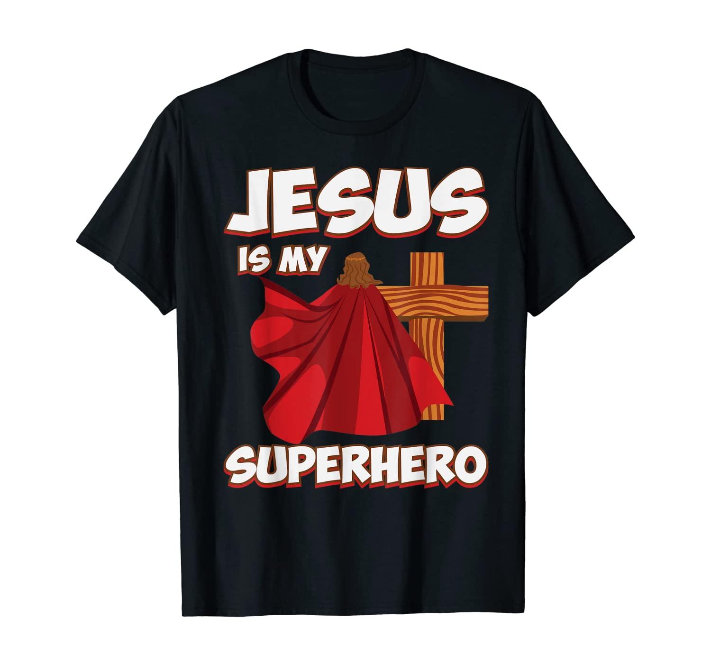 Super Jesus Funny Christian Superhero Quote T-Shirt & Gift T-Shirt