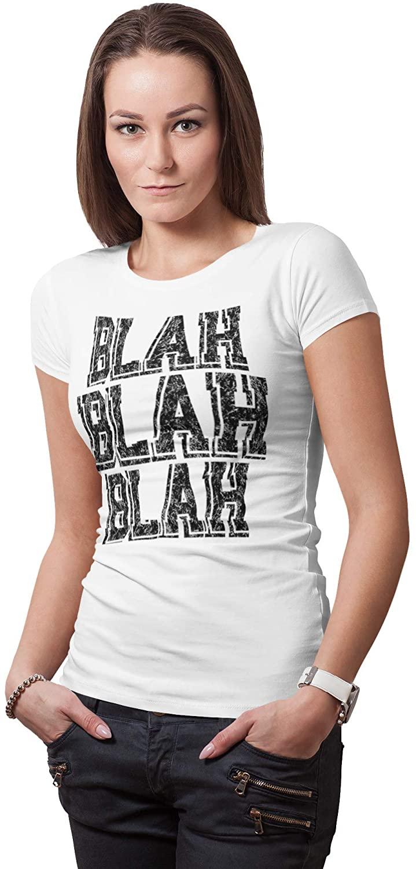 Blah Blah Blah Women's Funny t Shirt | Premium Ultra Fitted tee by Fixxed