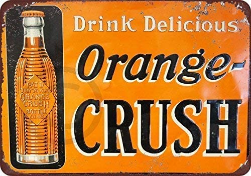 PixDecor Unique Metal Sign Decor 8x12 Drink Delicious Orange Crush Wall Signs for Street Home Outdoor Decor Retro Metal Sign