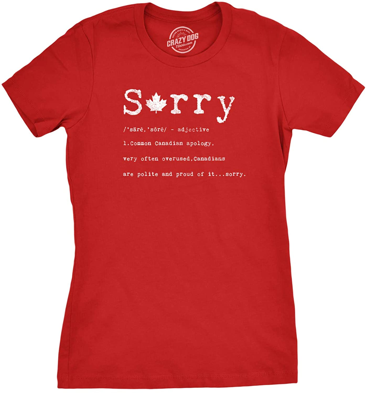Crazy Dog T-Shirts Womens Sorry Definition Tshirt Funny Canada Apology Tee