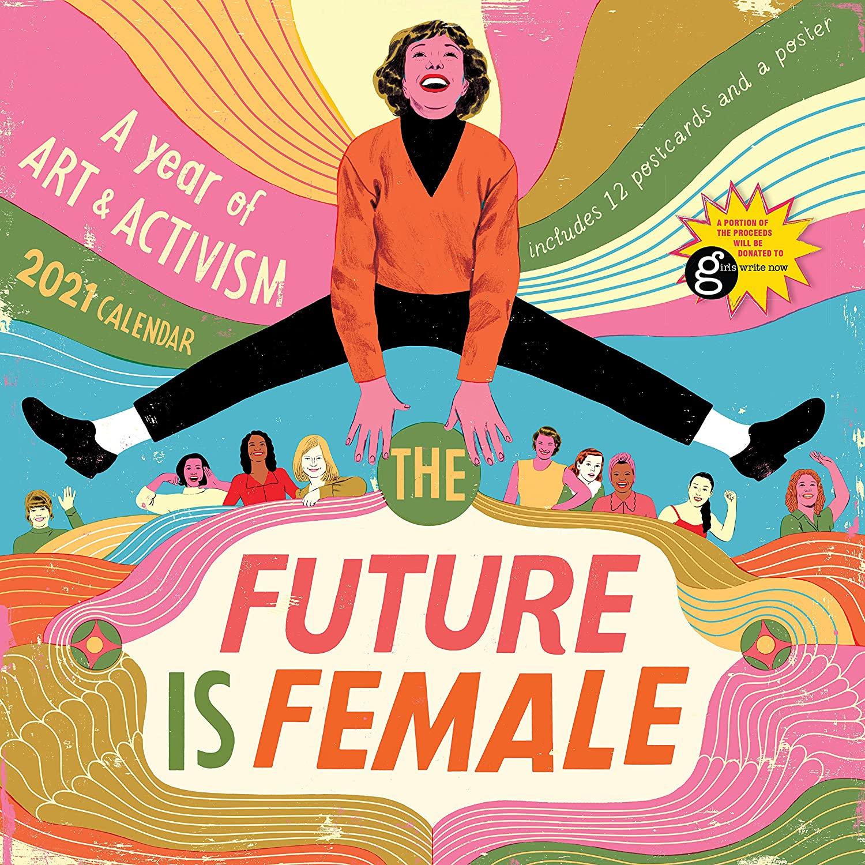 The Future is Female Wall Calendar 2021 [12