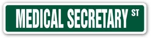 Medical Secretary Street Sign Receptionist Nurse Doctor LPN Office | Indoor/Outdoor | 24