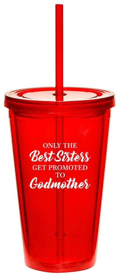 16oz Double Wall Acrylic Tumbler Cup With Straw The Best Sisters Get Promoted To Godmother (Red)