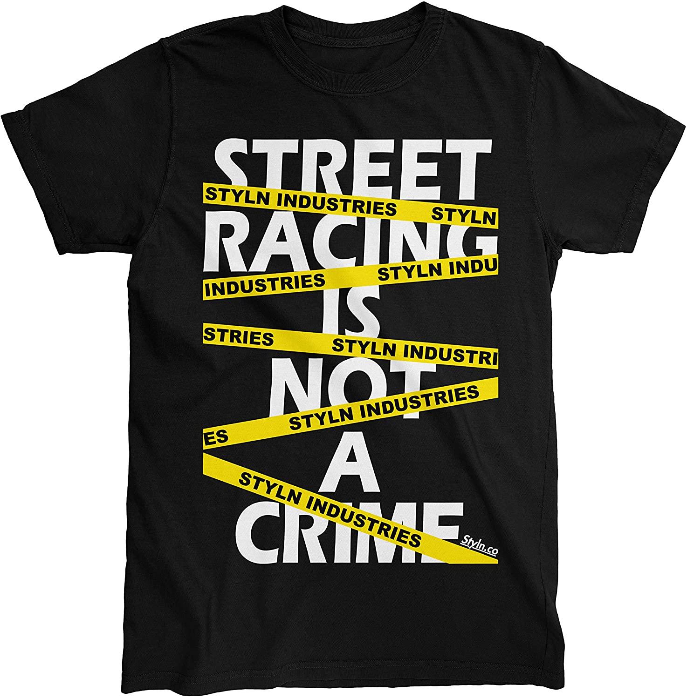 Street Racing is Not A Crime T-Shirt