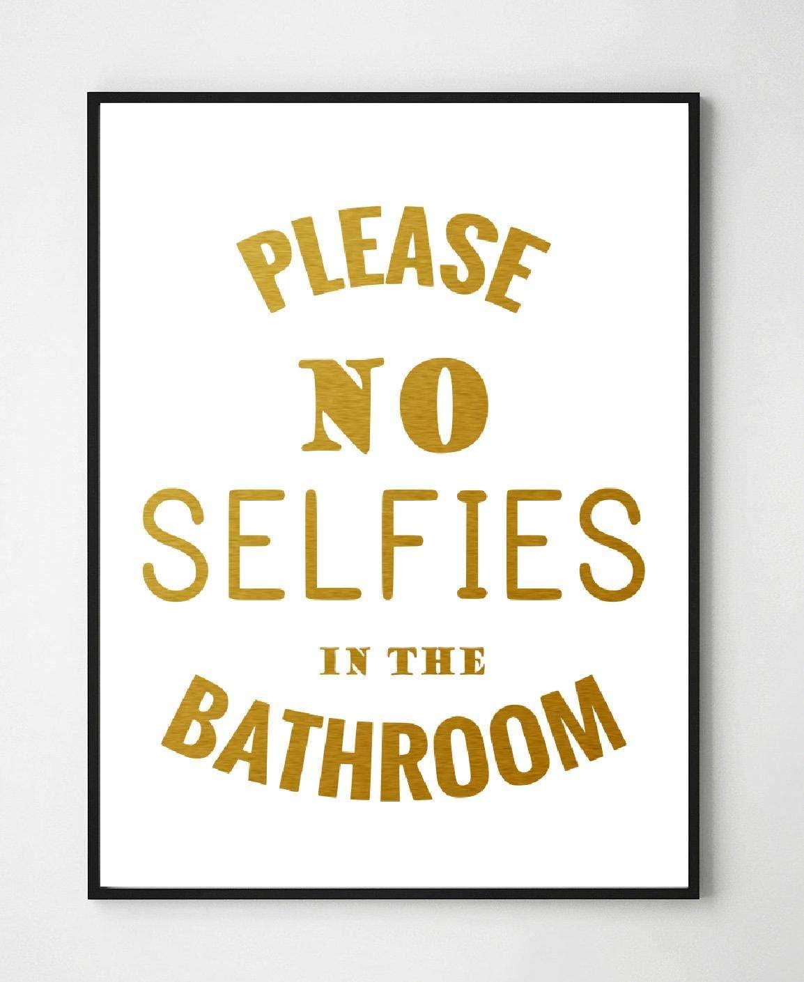 Turnip Designs No Selfies in The Bathroom 8X10 Unframed Funny Motivational Inspirational Office Home Gold Foil Art Print Wall Decor TDGF40